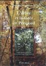 Larbre et la forêt en Périgord