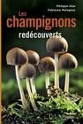 Les champignons redecouverts